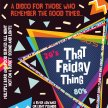 The Winter Gardens 'That Friday Thing' Disco image