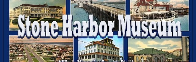 "Stone Harbor Museum Virtual ""Tour thru Time"" Gala"
