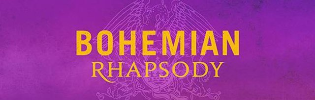 Friday Feature - Bohemian Rhapsody (12A)