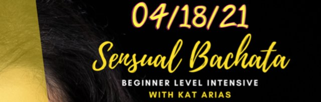 Beginner Level Sensual Bachata Intensive with Kat Arias!