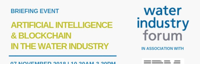 ARTIFICIAL INTELLIGENCE & BLOCKCHAIN IN THE WATER INDUSTRY