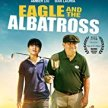 The Eagle and the Albatross-Special Indie Engagement -(8:15pm Show/7:15pm Gates) in our Forest  (sit-in screening) image