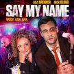 Say My Name-(8:30pm Show/7:45pm Gates) in the ART HOUSE OUTDOORS enchanted Forest (sit-in screening) image
