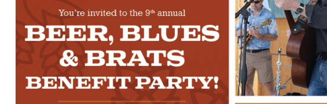 Beer, Blues, and Brats Benefit Party (9th annual)