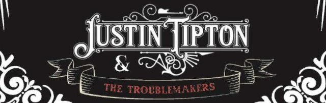 Justin Tipton and The Troublemakers