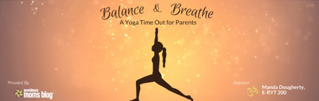Balance & Breathe: A Yoga Time Out for Parents