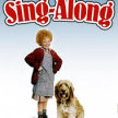 ANNIE (Original) The Sing Along!  -Side-Show Xperience  (8:15pm SHOW / 7:30pm GATES) image