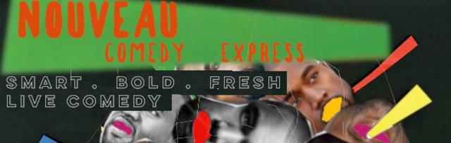 Nouveau Comedy Express