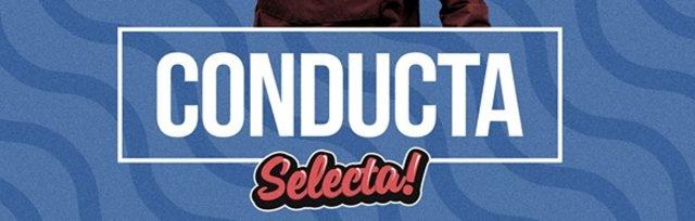 Selecta presents Conducta • UK Garage