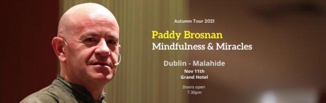 Mindfulness & Miracles - Dublin (Malahide)