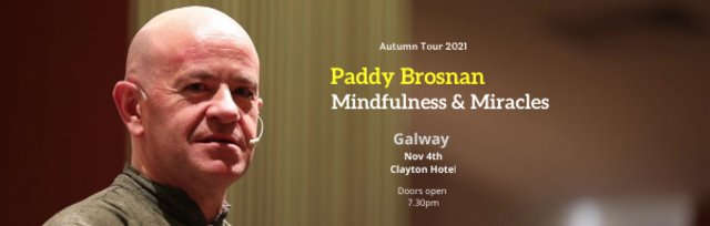 Mindfulness & Miracles - Galway