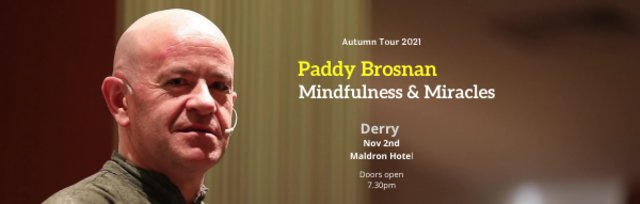 Mindfulness & Miracles - Derry
