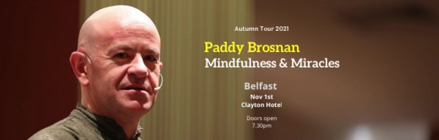 Mindfulness & Miracles - Belfast