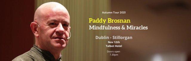 Mindfulness & Miracles - Dublin (Stillorgan)