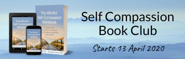 Self-Compassion ONLINE Book Club - 12 Weekly EVENING Sessions