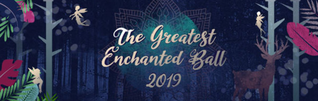 The Greatest Enchanted Ball 2019