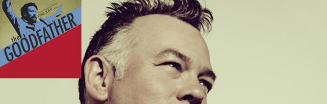 The Goodfather: PHIL KAY, STEWART LEE, TONY LAW + more