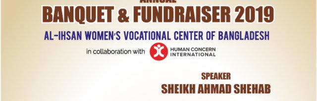 Al-Ihsan Banquet and Fund Raising Dinner 2019