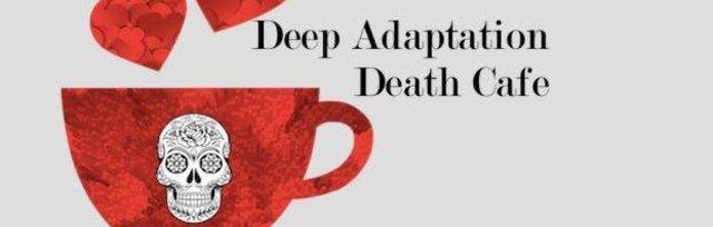 Deep Adaptation Death Café July 1