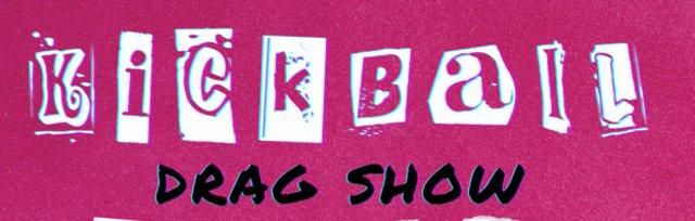 Hotmess Kickball Benefit Drag Show