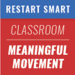 5/18, 9am-11am CST - Restart Smart: Meaningful Movement and Health in the Classroom image