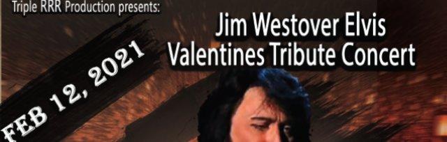 Jim Westover Elvis Valentines Tribute Show