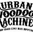 Urban Voodoo Machine Bourbon soaked Gypsy Blues Bop n S'troll image