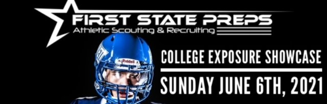First State Preps - College Exposure Showcase