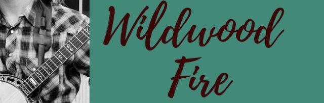 Wildwood Fire Bluegrass Dinner Concert