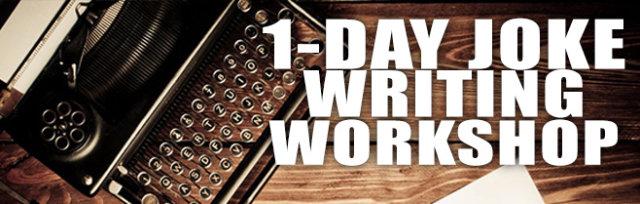 2.23.20 1-DAY Joke Writing Workshop