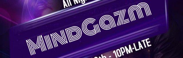 Keep It Secret NYC Presents MindGazm ALL NIGHT EXCLUSIVE SET