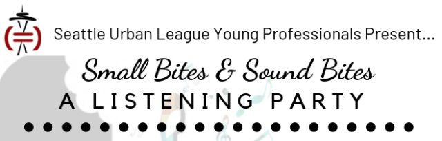 Small Bites & Sound Bytes: A Listening Party