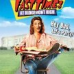 Fast TImes at Ridgemont High  (11:35pm SHOW / 11:10 GATE) ---///--- image