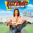 Fast Times at Ridgemont High (New Indie!)  - Sideshow Xperience-  (11:25pm SHOW / 11pm GATES) LATE SHOW ---/--- image