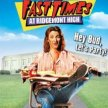 Fast TImes at Ridgemont High -  at DRIVE-IN ALLEY  (11:35pm SHOW / 11:10 GATE) ---///--- image