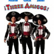 3 Amigos - Drive in to Summer At the Drive-in! (8:45 pm Show/7:45pm Gates) ** image