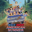 Wet Hot American Summer-   At the Drive-in! (11:30pm Show/11:05pm Gates) LATE NITE ***///*** image