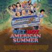 Wet Hot American Summer-   Side-Show Xperience  (11:10pm SHOW / 10:45pm GATES) -(*CSPS) image