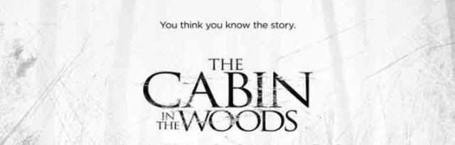 "The Cabin In The Woods - ""Cinema In The Woods"" - Lime Lane"