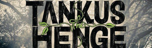 Tankus the Henge, Rusty Shackle & Dry White Bones Live from the Church