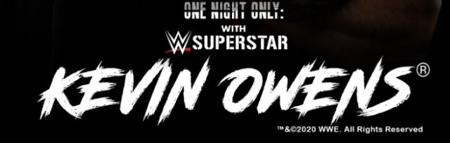 Inside The Ropes Presents - One Night Only: With WWE® Superstar™ Kevin Owens®