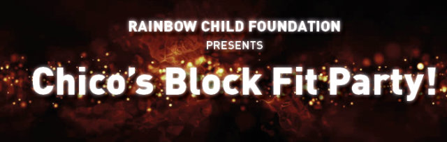 Rainbow Child Foundation - Chico's Block Fit Party