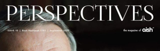 High Holy Days - Perspectives, the magazine of Aish UK