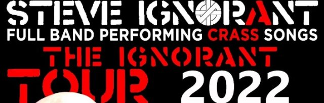 Steve Ignorant - (Full Band Performing Crass Songs)