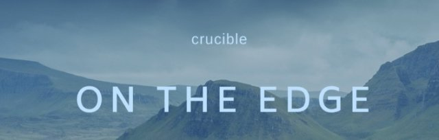 On the Edge - Crucible Course