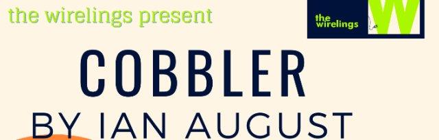 Cobbler, by Ian August