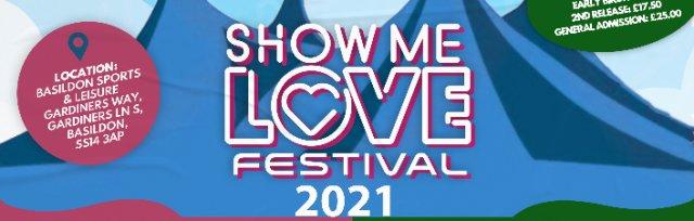 Show Me Love Festival