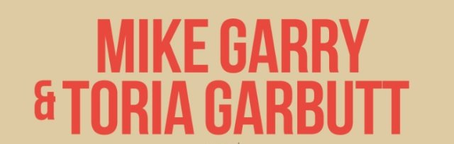 Mike Garry & Toria Garbutt : Quiet Sirens In A Different Kitchen
