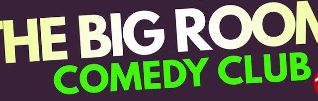 Big Room Comedy Club (18+)