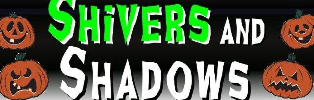 Shivers and Shadows, Squashbox Theatre
